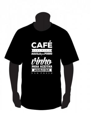 T-shirt - Cafe para mudar / vinho para aceitar