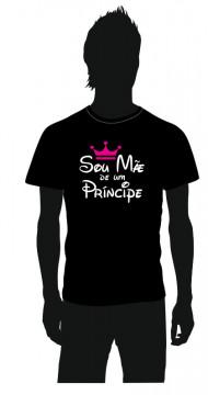 T-shirt com Sou Mãe de um Príncipe
