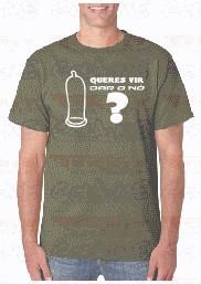 T-shirt  - QUERES IR DAR O NO