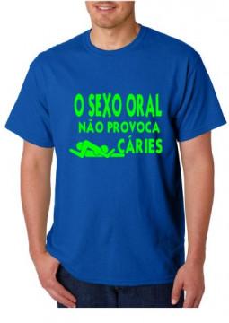 T-shirt  - SEXO ORAL não Provoca Caries