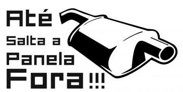 Autocolante - Até Salta a Panela Fora !!!