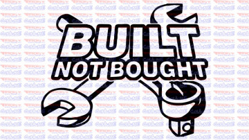 Autocolante - Built not bought