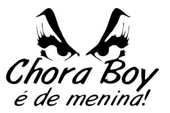 Autocolante com Chora boy é de menina!