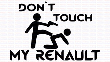 Autocolante - Don´t Touch My  Renault