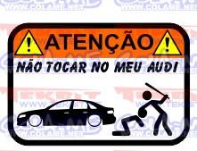 Autocolante Impresso - Não tocar no meu Audi A4 B8