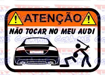 Autocolante Impresso - Não tocar no meu Audi TT