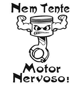 Autocolante - Nem tente, Motor nervoso!