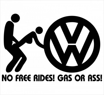 Autocolante - No free rides, gas or ass - vw