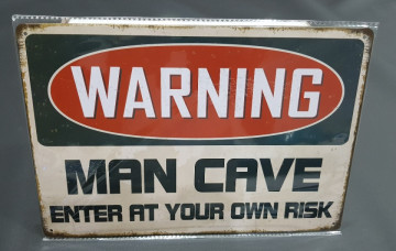 Chapa decorativa com Warning Man cave Enter at your own Risk