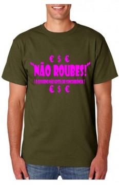 T-shirt  - Não Roubes O Governo Detesta Conconrrencia