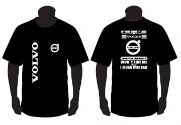 """T-shirt para """" If you don't like scania """" Volvo"""