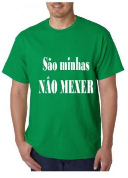 T-shirt  - São Minhas Não Mexer