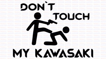 Autocolante - Don´t Touch My Kawazaki