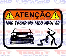 Autocolante Impresso - Não tocar no meu Audi A3 8pa