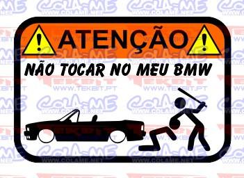 Autocolante Impresso - Não tocar no meu BMW E30 Cabrio