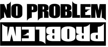 Autocolante - Problem / No problem