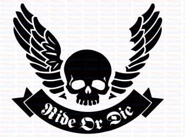 Autocolante - Ride or die