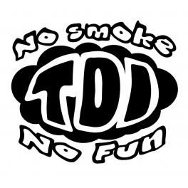 Autocolante - TDI, No Smoke, no fun