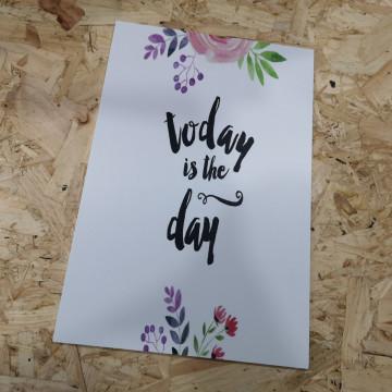 Placa Decorativa em PVC - Today is the day