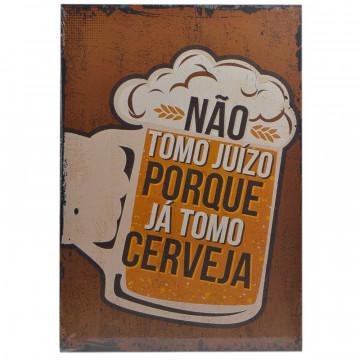 Placa MDF decorativa - Não tomo juízo porque já tomo cerveja