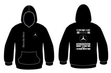 "Sweatshirt para "" If you don't like "" Mercedes"