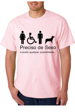 T-shirt  - Preciso de Sexo