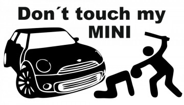 Autocolante com Don´t touch my Mini par Mini.