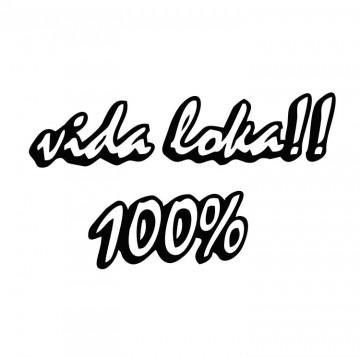 Autocolante com Vida Loka 100%