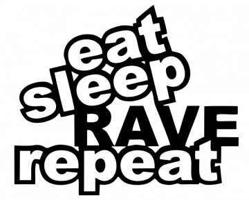 Autocolante  - Eat Sleep Rave Repeat