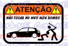 Autocolante Impresso - Não tocar no meu Alfa Romeo 157
