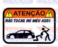 Autocolante Impresso - Não tocar no meu Audi A3 v8