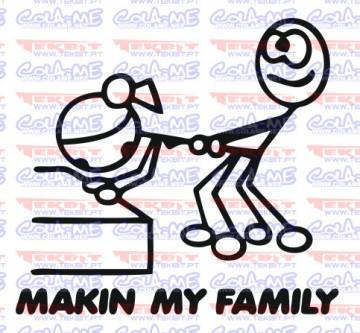 Autocolante - Making my family