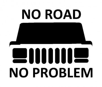 Autocolante - No road, no problem