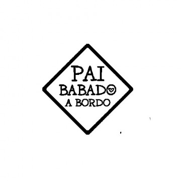 Autocolante - Pai Babado a Bordo