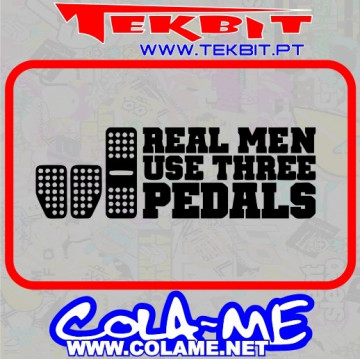 Autocolante - Real Man Use Three Pedals