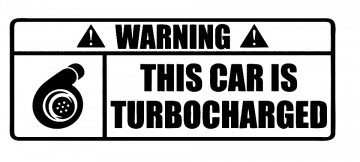 Autocolante - WARNING This car is turbocharged