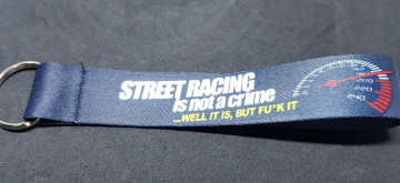 Fita Porta Chaves com Street Racing is not a crime