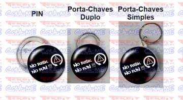 Pin / Porta Chaves - No Risk, No Fun
