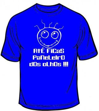 T-shirt  - Até ficas paneleiro dos olhos