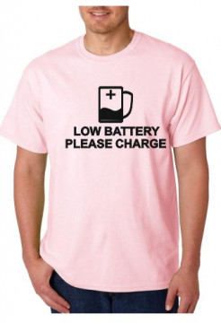 T-shirt  - Low Battery Please Charge