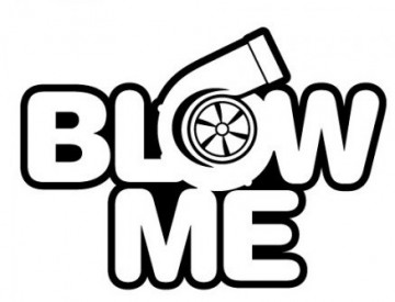 Autocolante - Blow me (turbo)