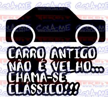 Autocolante - Carro antigo não é velho, chama-se clássico