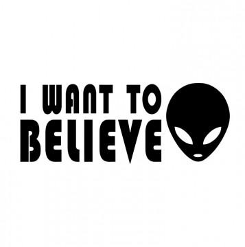 Autocolante com I want to believe