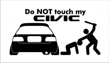 Autocolante - Do not touch my civic