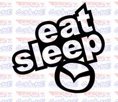 Autocolante - Eat Sleep Mazda
