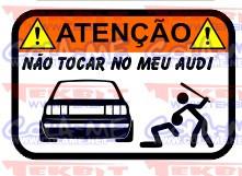 Autocolante Impresso - Não tocar no meu Audi 80