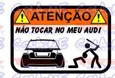 Autocolante Impresso - Não tocar no meu Audi A4 B7 Avant