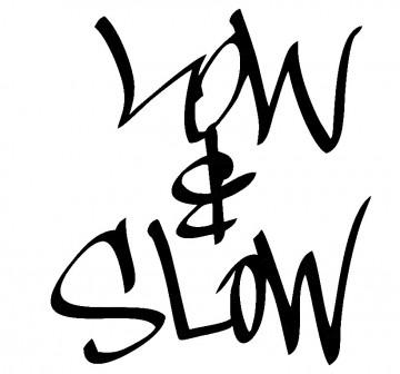 Autocolante - Low & Slow