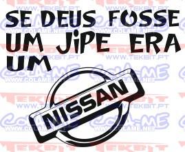 Autocolante - Se deus fosse um jipe era um nissan