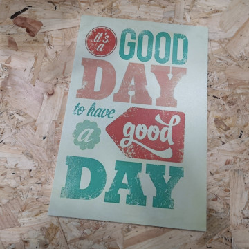 Placa Decorativa em PVC - It's a Good Day